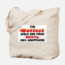 Hot Girls: Bristol, NH Tote Bag