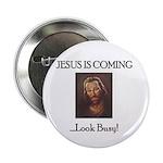 Jesus is coming! Look Busy! 2.25