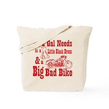 Cute All a gal needs Tote Bag