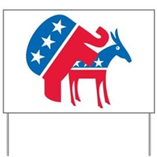Anti-Democrat Yard Sign