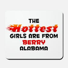Hot Girls: Berry, AL Mousepad