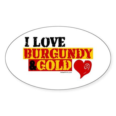 I LOVE BURGUNDY & GOLD Oval Sticker