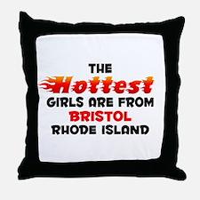Hot Girls: Bristol, RI Throw Pillow