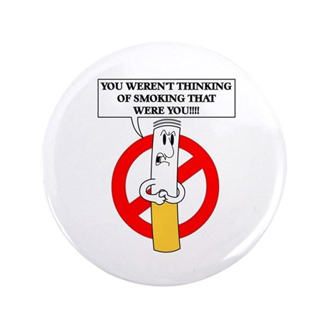 "Don't smoke it 3.5"" Button (100 pack)"