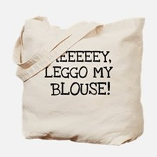 Leggo My Blouse Tote Bag