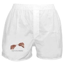 I don't roll on Shabbos Boxer Shorts