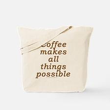 Funny Coffee Joke Tote Bag