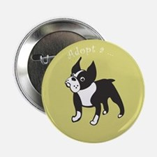 "Adopt a Boston Terrier 2.25"" Button"