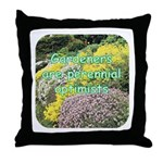 Gardeners are perennial Throw Pillow