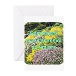 Gardeners are perennial Greeting Cards (Pk of 10)