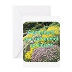 Gardeners are perennial Greeting Card