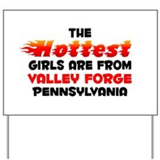 Hot Girls: Valley Forge, PA Yard Sign