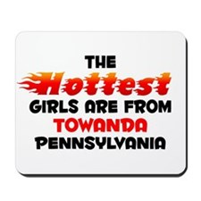 Hot Girls: Towanda, PA Mousepad