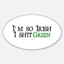 I Shit Green (St. Patrick's Day) Oval Decal
