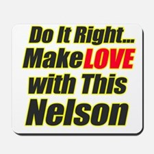 make Love with Nelson Mousepad