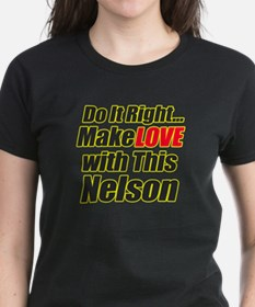 make Love with Nelson Tee
