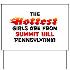 Hot Girls: Summit Hill, PA Yard Sign