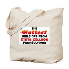 Hot Girls: State Colleg, PA Tote Bag