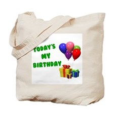Today's My Birthday 1 Tote Bag