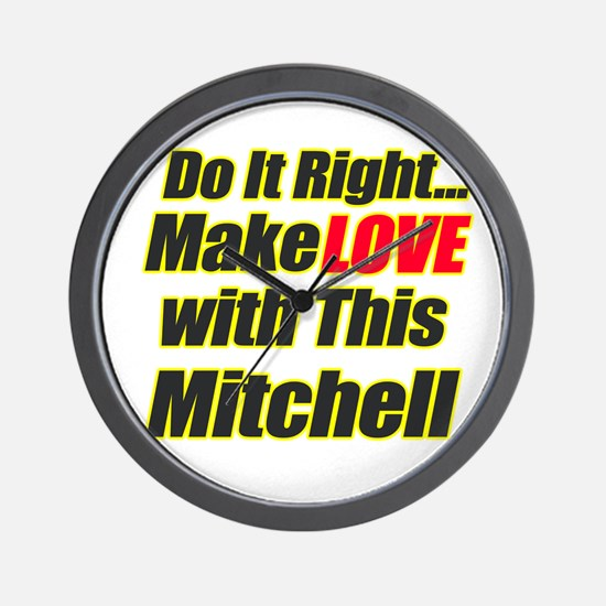 make love with this Mitchell Wall Clock