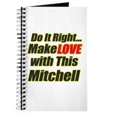 make love with this Mitchell Journal
