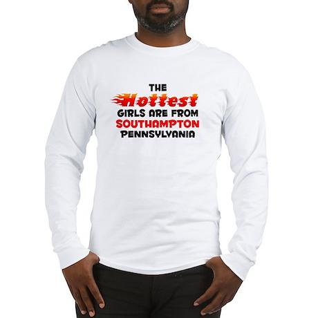 Hot Girls: Southampton, PA Long Sleeve T-Shirt