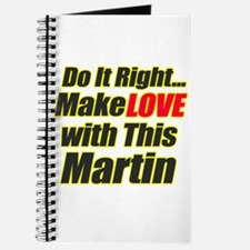 make love with this Martin Journal