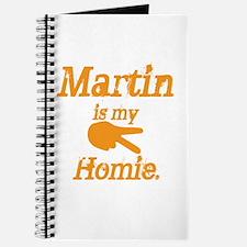 Martin is my Homie Journal