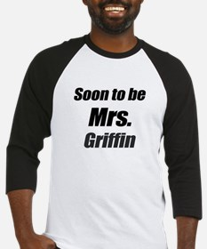 Soon to be Mrs. Griffin Baseball Jersey
