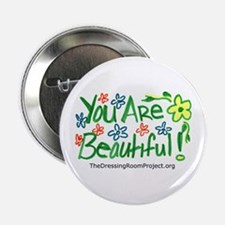 """""""You are Beautiful"""" 2.25"""" Button"""