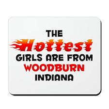 Hot Girls: Woodburn, IN Mousepad