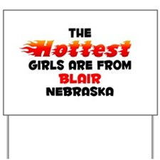 Hot Girls: Blair, NE Yard Sign