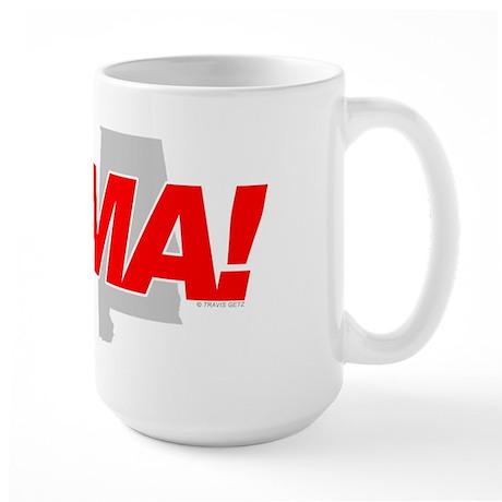 I Love me some BAMA! Large Mug