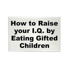 How to raise your iq by eating gifted children Rectangle Magnet