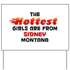 Hot Girls: Sidney, MT Yard Sign