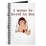 I Wanna Be Loved Journal