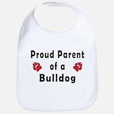 Proud Parent of A Bulldog Bib