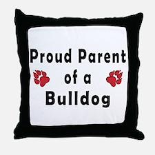 Proud Parent of A Bulldog Throw Pillow