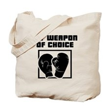 Boxing - WeaponOfChoice Tote Bag