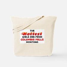 Hot Girls: Columbia Fal, MT Tote Bag