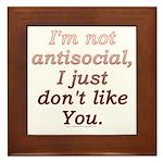 Funny Antisocial Joke Framed Tile