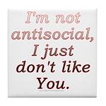 Funny Antisocial Joke Tile Coaster
