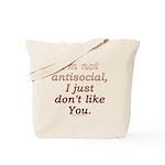 Funny Antisocial Joke Tote Bag