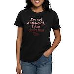 Funny Antisocial Joke Women's Dark T-Shirt
