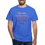 Funny Antisocial Joke Dark T-Shirt