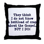 The Gospel Throw Pillow