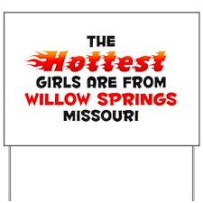 Hot Girls: Willow Sprin, MO Yard Sign