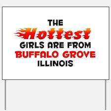 Hot Girls: Buffalo Grov, IL Yard Sign