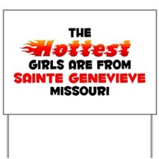 Hot Girls: Sainte Genev, MO Yard Sign