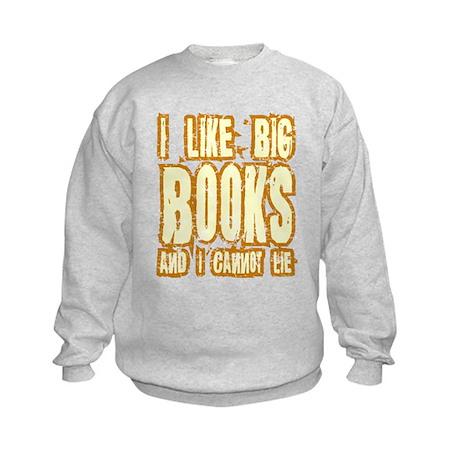 I Like Big Books Kids Sweatshirt